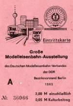 Verschiedene/160028/eintrittskarte-zur-modellbahnausstellung-in-berlin-im Eintrittskarte zur Modellbahnausstellung in Berlin im Jahre 1985.